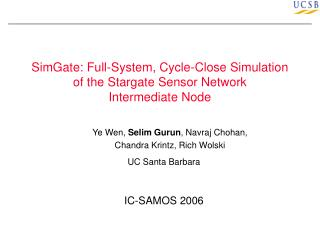 SimGate: Full-System, Cycle-Close Simulation of the Stargate Sensor Network  Intermediate Node