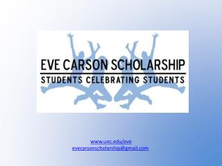 unc/eve evecarsonscholarship@gmail