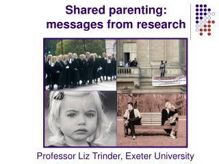 Shared parenting: messages from research