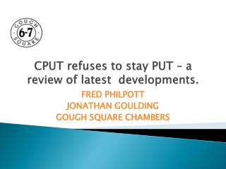 CPUT refuses to stay PUT – a review of latest  developments.