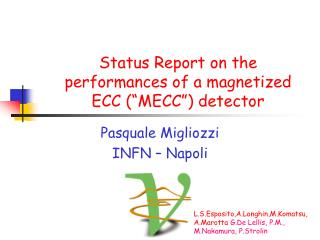 "Status Report on the performances of a magnetized ECC (""MECC"") detector"