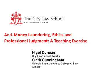 Anti-Money Laundering, Ethics and Professional Judgment: A Teaching Exercise