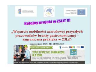 """Projekt : """"Staże i praktyki zagraniczne dla osób kształcących się i szkolących zawodowo"""""""