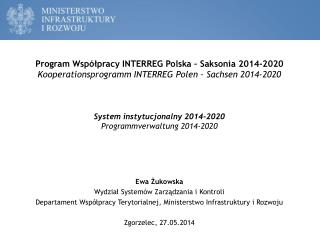 Program Wsp�?pracy INTERREG Polska � Saksonia 2014-2020