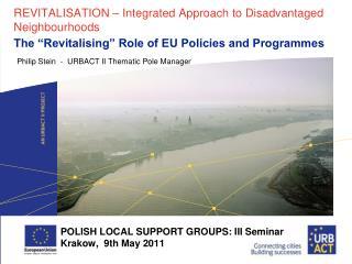 REVITALISATION – Integrated Approach to Disadvantaged Neighbourhoods