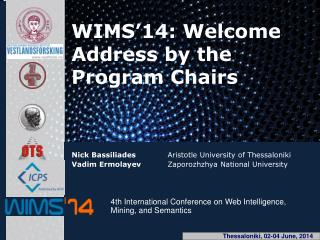 WIMS'14: Welcome Address by the Program Chairs