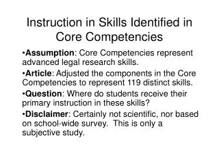 Instruction in Skills Identified in Core Competencies