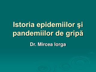 Istoria epidemiilor şi pandemiilor de gripă