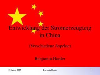 Entwicklung der Stromerzeugung in China