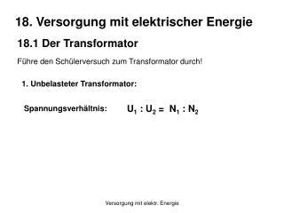 18. Versorgung mit elektrischer Energie