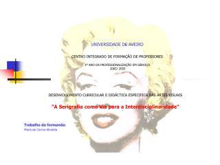 DESENVOLVIMENTO CURRICULAR E DIDÁCTICA ESPECIFICA DAS ARTES VISUAIS