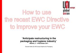 How to use  the recast EWC Directive  to improve your EWC