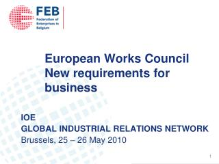 European Works Council New requirements for business