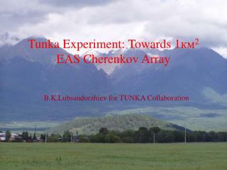 Tunka Experiment: Towards  1км 2  EAS Cherenkov Array
