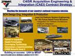C4ISR Acquisition Engineering  Integration CAEI Contract Strategy