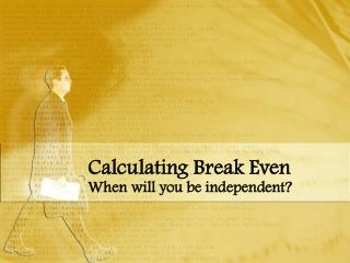 Calculating Break Even