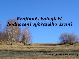 Krajinně ekologické hodnocení vybraného území