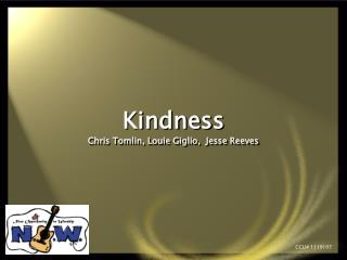 Kindness Chris Tomlin, Louie Giglio,  Jesse Reeves
