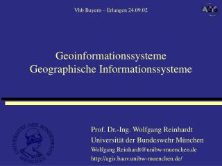Prof. Dr.-Ing. Wolfgang Reinhardt Universit�t der Bundeswehr M�nchen