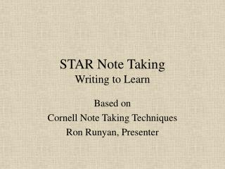 STAR Note Taking Writing to Learn