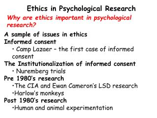 Why are ethics important in psychological research?