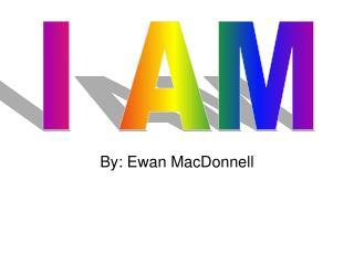 By: Ewan MacDonnell