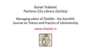 Goran  Trailović Pančevo  City Library  ( Serbia )