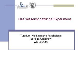Das wissenschaftliche Experiment