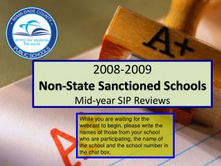 2008-2009 Non-State Sanctioned Schools Mid-year SIP Reviews