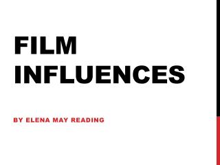 Film Influences