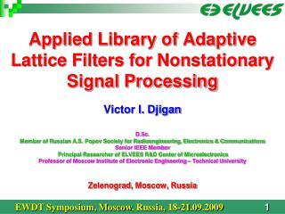 EWDT Symposium, Moscow ,  Russia, 18-21 .0 9 .2009 1