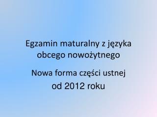 Egzamin maturalny z języka obcego nowożytnego