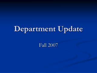 Department Update