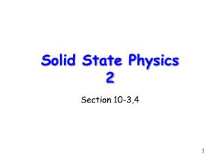 Solid State Physics 2