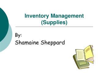 Inventory Management (Supplies)