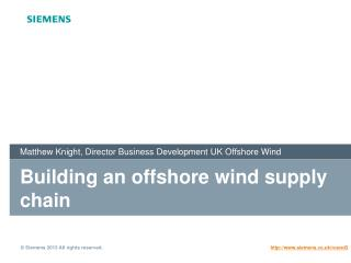 Building an offshore wind supply chain