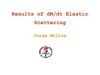 Results of dN/dt Elastic  Scattering