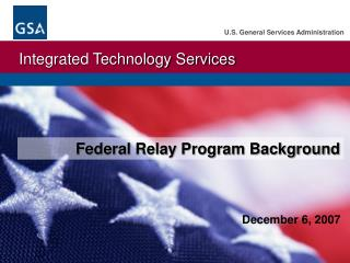 Federal Relay Program Background