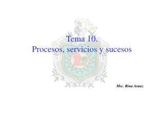Tema  10. Procesos, servicios y  sucesos