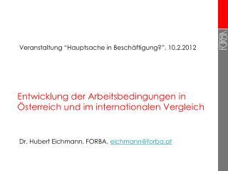 Entwicklung der Arbeitsbedingungen in Österreich und im internationalen Vergleich
