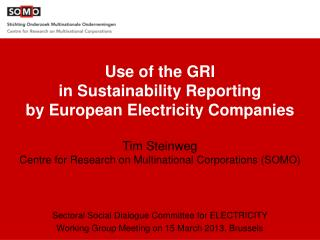 Use of the GRI  in Sustainability Reporting  by European Electricity Companies