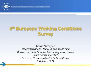5 th  European Working Conditions Survey
