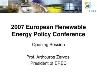 2007 European Renewable Energy Policy Conference