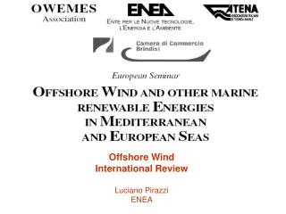 Offshore Wind International Review Luciano Pirazzi ENEA