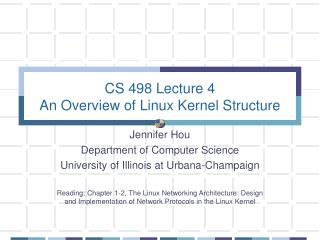CS 498 Lecture 4 An Overview of Linux Kernel Structure