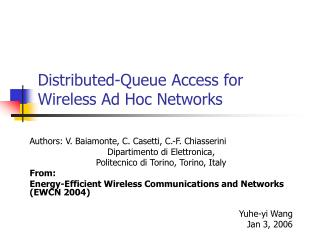 Distributed-Queue Access for  Wireless Ad Hoc Networks