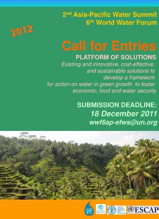 2 nd  Asia-Pacific Water Summit   6 th  World Water Forum