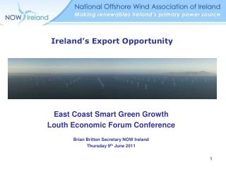 East Coast Smart Green Growth Louth Economic Forum Conference Brian Britton Secretary NOW Ireland