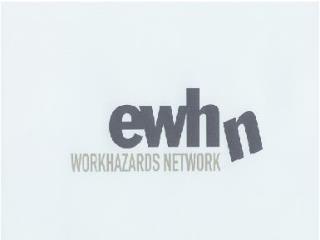 10th European Work Hazards Network Conference