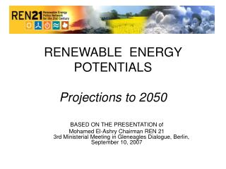 RENEWABLE  ENERGY  POTENTIALS Projections to 2050